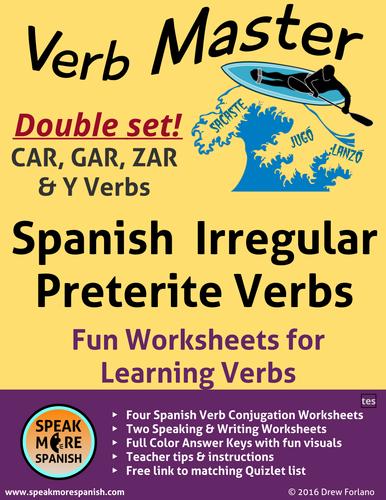 Spanish Verb Master * Irregular Preterite Verbs (Y & CAR, GAR, ZAR) * Verbos Irregulares en Español