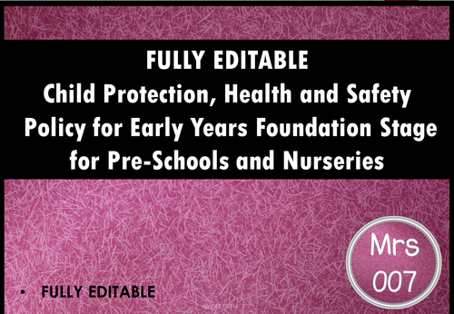 Child Protection, Health and Safety Policy for Early Years Departments, Nurseries and Preschools