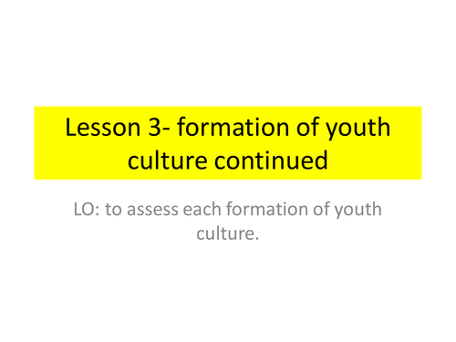 Formation of youth culture and subcultures