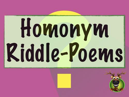 Homonym Riddle-Poems