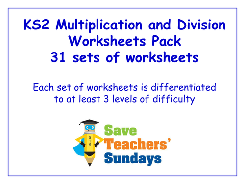 KS2 Multiplication and Division Worksheets Pack (31 sets of ...