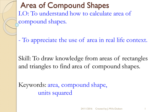 Area of Triangles, Trapezium and Parallelogram and Compound shapes