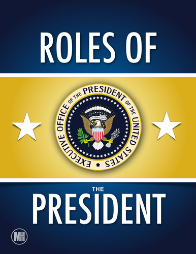 Roles of the President: A day in the life of the Executive Branch