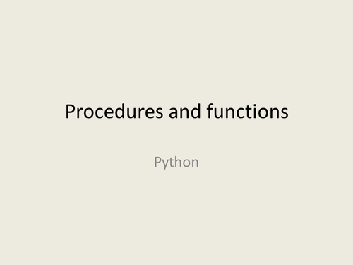 Procedures and functions practical for GCSE Computer Science using Python