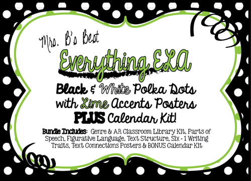 Bundled For Savings-All ELA Black and White Polka Dot with Lime Accents Posters