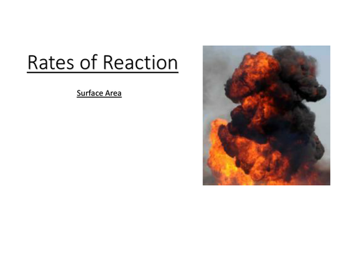 GCSE Chemistry - Rates of Reaction Surface Area