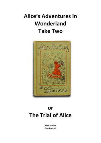 Alice's Adventures in Wonderland - An alternative version