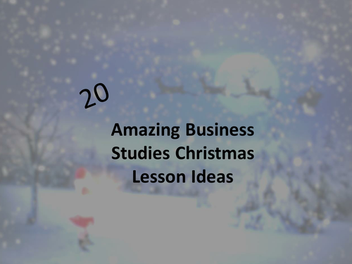 20 Christmas Business Studies lesson ideas
