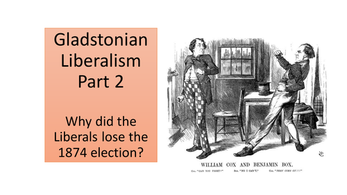 Gladstone and the Liberal Party 2 lessons