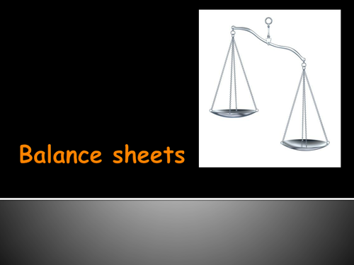 KS4 Balance Sheets for L2 BTEC Business and GCSE Business Studies