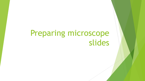 Preparing slides and organelles