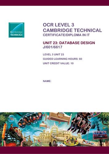 Cambridge Technicals ICT Unit 23 Database Design