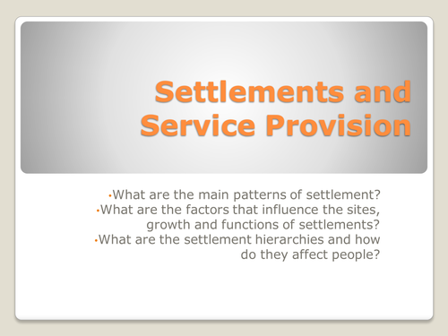 Settlement and Service Provision