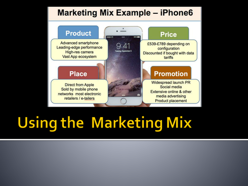 Using the Marketing Mix: Product