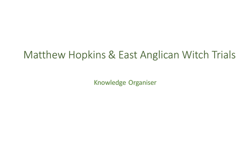 Matthew Hopkins & East Anglia Knowledge Organiser
