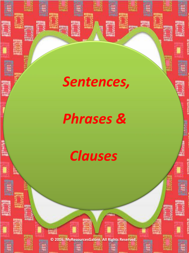 Sentences, Phrases & Clauses