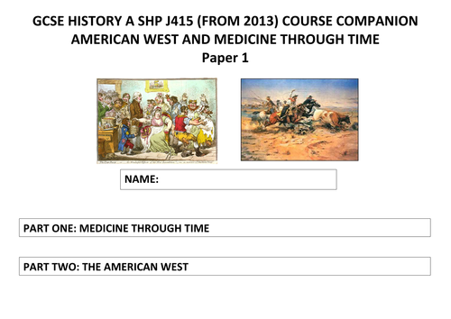 GCSE History OCR (SHP) - American West and Medicine Course Companion