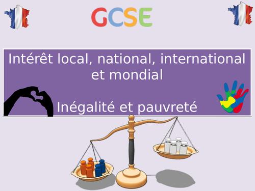 New GCSE French -Intérêt local, national, international-Inégalités / Pauvreté(2016+)