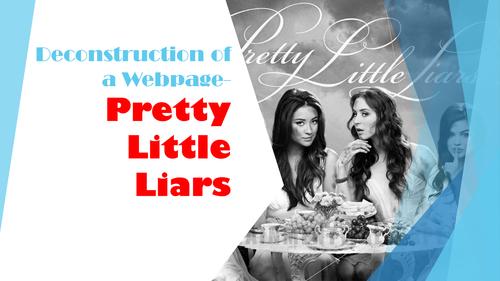 Pretty Little Liars webpage deconstruction