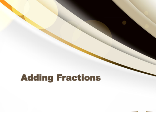 Adding Fractions Presentation
