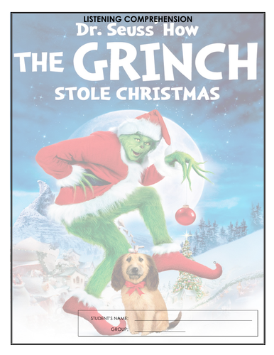 Listening Comprehension  How the Grinch Stole Christmas by
