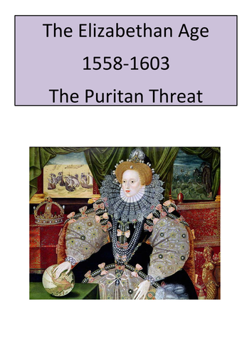 Elizabeth I - The Puritan Threat - Revision Guide