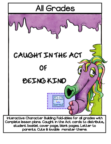 Character Education: Caught in the Act of Being Kind (All Grades)