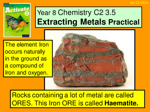 Year 8 Chemistry C2 3.4 Extracting Metals Practical
