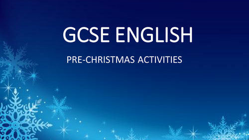 Christmas Activities - GCSE English - Creative Writing includes video, storyboard and adverts