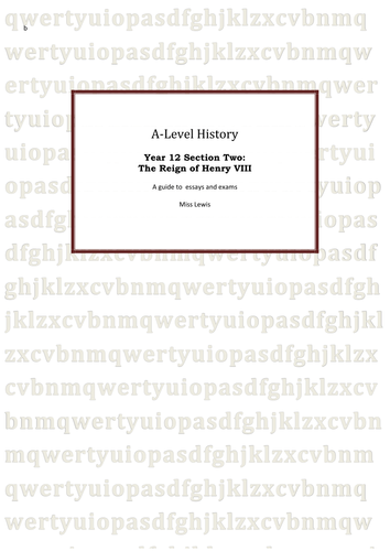 Henry Viii  A Guide To Essays And Exams By Jojo  Teaching  Henry Viii  A Guide To Essays And Exams By Jojo  Teaching Resources   Tes