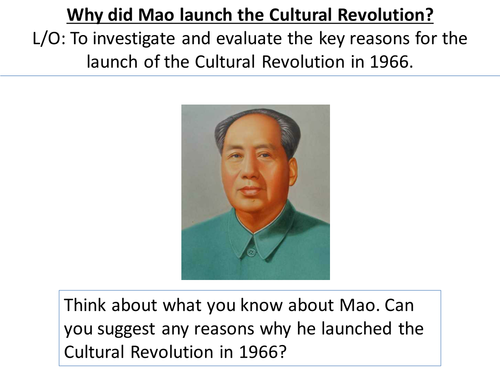 *Full Lesson* Mao's China: Why did Mao launch the Cultural Revolution (Edexcel A-Level History)