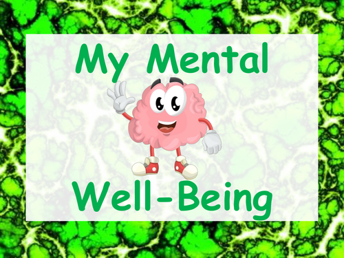Thought-Provoking Mental Well-Being presentation full of activities for 10 lessons