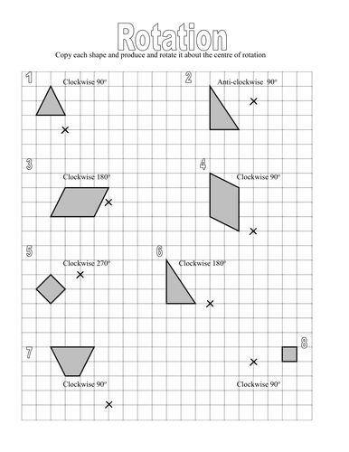 Rotation worksheet. Rotate a given shape around a centre of rotation.