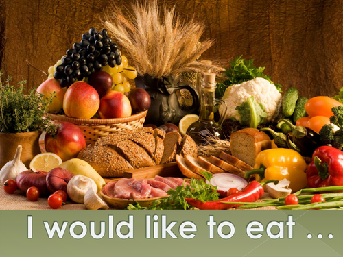 I would like to eat …