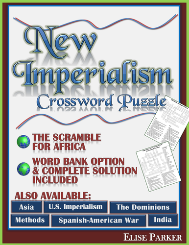 New Imperialism Crossword Puzzle: The Scramble for Africa Crossword Puzzle  Worksheet