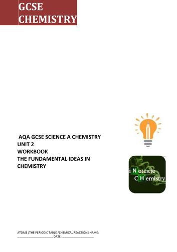 AQA GCSE SCIENCE A CHEMISTRY UNIT 2                                WORKBOOK