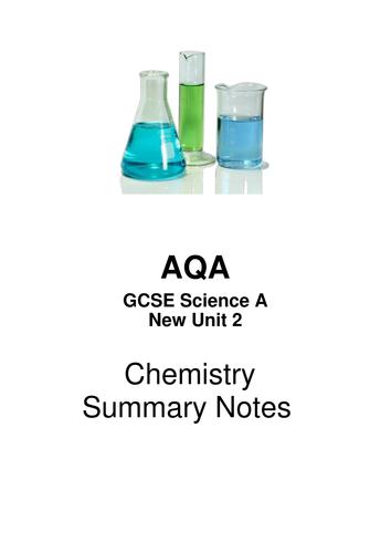 AQA  GCSE Science A New Unit 2     Chemistry Summary Notes