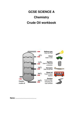 GCSE SCIENCE A  Chemistry  Crude Oil workbook