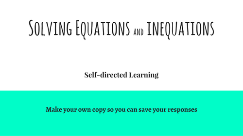 Solving Equations and Inequations - self-directed learning by ...