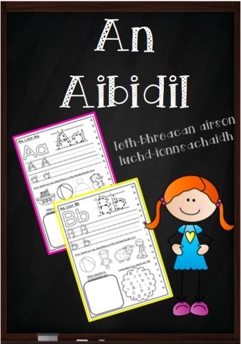 An Aibidil (Gaidhlig Alphabet Worksheets)