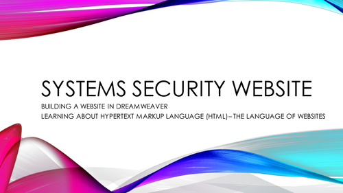 KS3 Computer Science HTML/Dreamweaver Unit - Lesson 7 Vulnerabilities