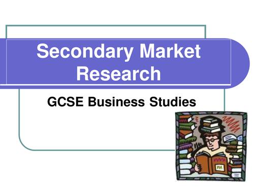 Secondary Market Research - GCSE Business Studies Lesson