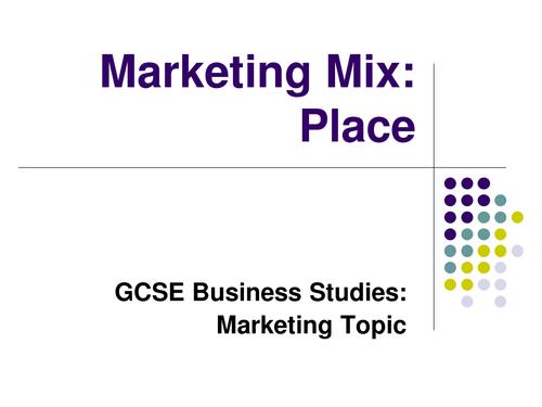 Marketing Mix Place - GCSE Business