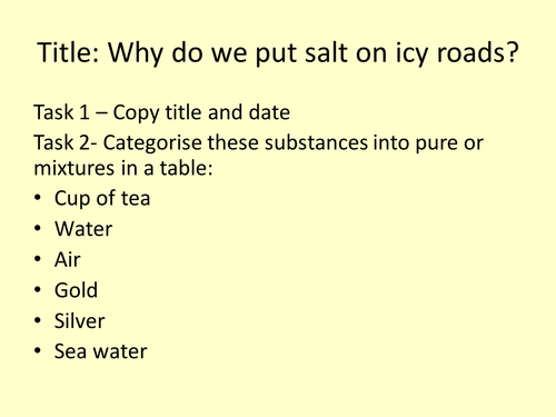 Why do we put salt on icy roads? (pure vs impure substances)