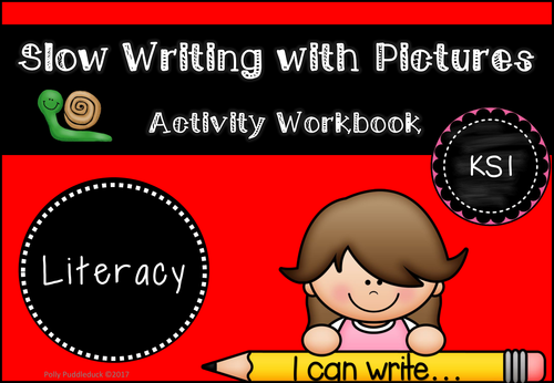 Slow Writing with Pictures for KS1
