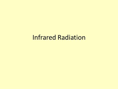 Infrared and Black Body Radiation - New AQA 2018