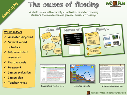 Geography - The causes of flooding - Whole lesson
