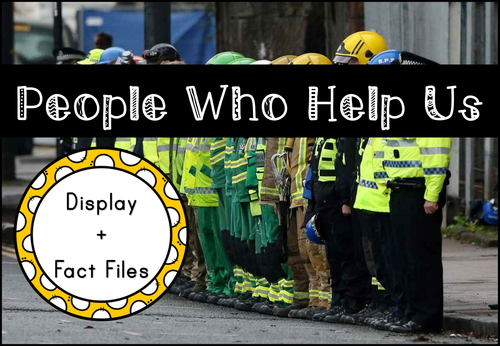 People Who Help Us Display and Fact Files