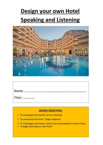Project - Design your own Hotel: Speaking and Listening Booklet