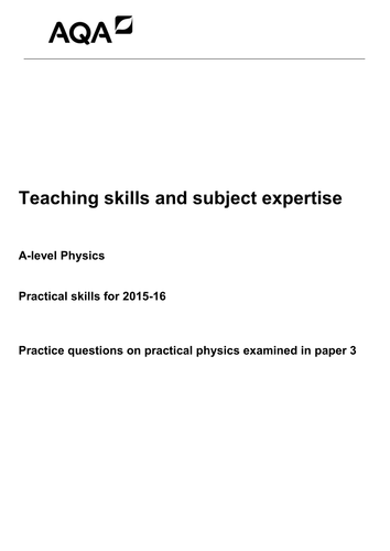 AQA A Level Physics 7407 7408 Paper 3 Practical Questions and Mark Scheme